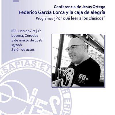JESÚS ORTEGA IMPARTE UNA CONFERENCIA SOBRE FEDERICO GARCÍA LORCA