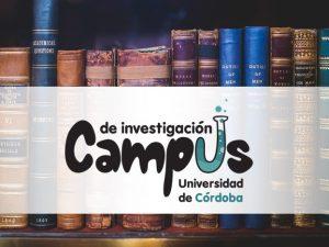 CAMPUS DE INVESTIGACIÓN UNIVERSIDAD DE CÓRDOBA