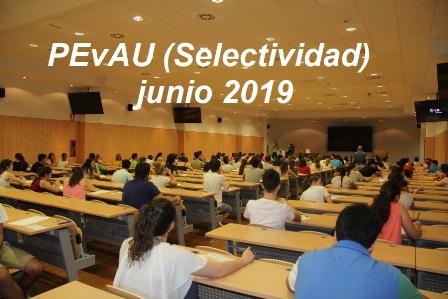 PRUEBAS DE ACCESO A LA UNIVERSIDAD (PEvAU) junio 2019