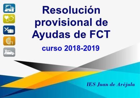 Propuesta provisional de resolución de las ayudas por desplazamiento de FCT curso 2018/2019