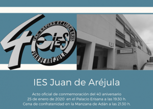 PROGRAMA DEL ACTO DE CONMEMORACIÓN DEL 40 ANIVERSARIO DEL IES JUAN DE ARÉJULA