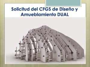 SOLICITUD DEL CFGS DISEÑO Y AMUEBLAMIENTO MODALIDAD DUAL