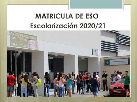 MATRÍCULA DE ESO. CURSO 2020/2021