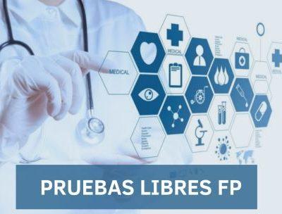 CALENDARIO DE EXÁMENES DE PRUEBAS LIBRES DE FP